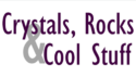 Crystals, Rocks & Cool Stuff